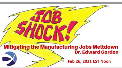 Job Shock! Mitigating the Manufacturing Jobs Meltdown